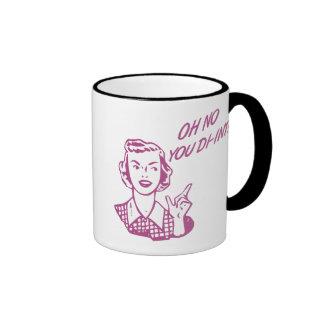 OH NO YOU DI-INT! Retro Housewife Pink Ringer Coffee Mug