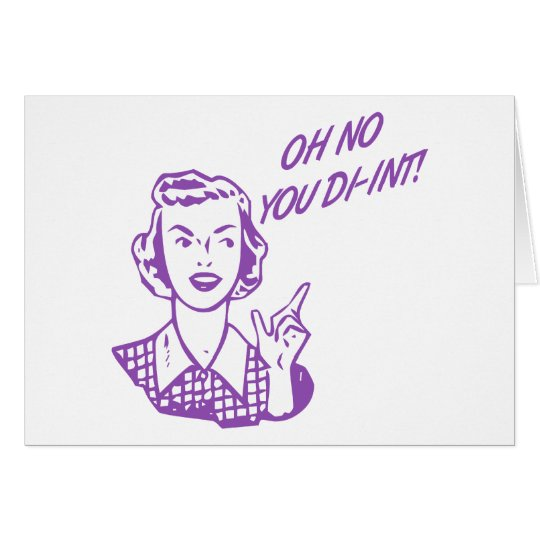 OH NO YOU DI-INT! Retro Housewife Purple Card
