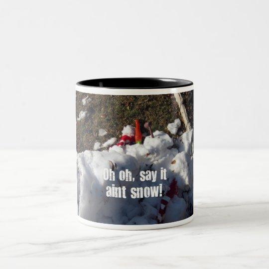 Oh Oh, Say it aint snow! Two-Tone Coffee Mug