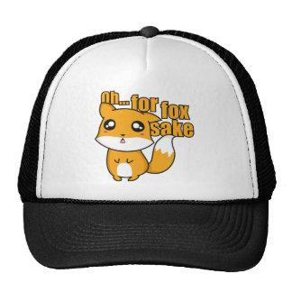 Oh… Para el motivo del Fox Gorra