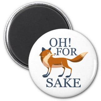Oh para el motivo del zorro imán redondo 5 cm