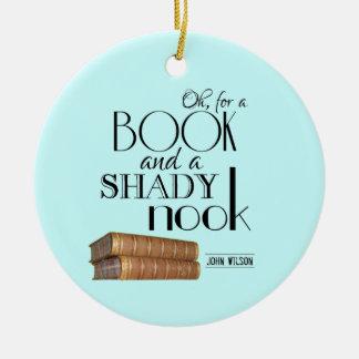 Oh para un libro y un escondrijo sombrío adorno redondo de cerámica