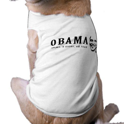 oh parachoque 7 de ocho oh sí Obama Camiseta De Perro