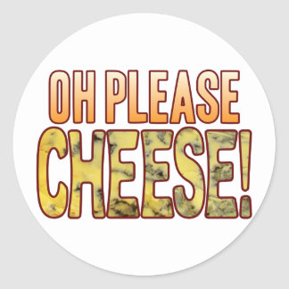 Oh Please Blue Cheese Classic Round Sticker