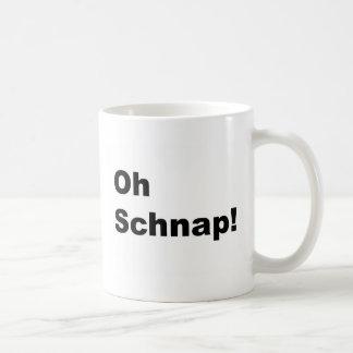 oh schnap! coffee mug
