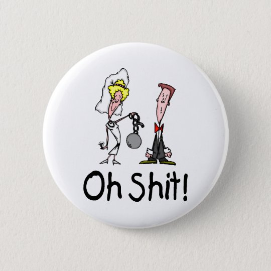 Oh Shit Wedding Bride and Groom Pinback Button