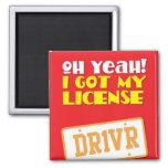 ¡Oh sí! ¡Conseguí mi licencia! DR1VER Imán De Nevera
