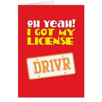 ¡Oh sí! ¡Conseguí mi licencia! DR1VER Tarjeta De Felicitación