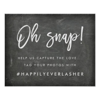 Oh Snap | Chalkboard Wedding Hashtag Poster