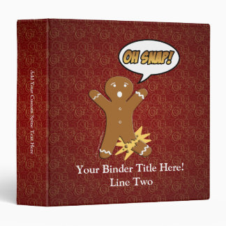 Oh Snap! Funny Gingerbread Man Binder