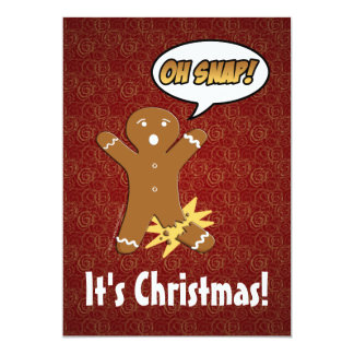 """Oh Snap! Funny Gingerbread Man Card 5"""" X 7"""" Invitation Card"""