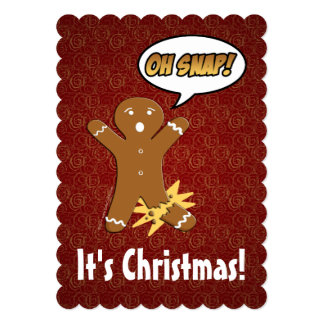 Oh Snap! Funny Gingerbread Man Holiday Greeting 5x7 Paper Invitation Card