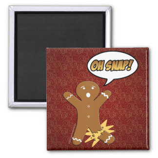 Oh Snap Funny Gingerbread Man Refrigerator Magnet