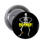 Oh Snap, Funny Skeleton Halloween Button
