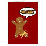 Oh Snap Gingerbread Man Funny Christmas Cards
