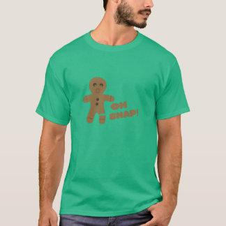 oh snap, gingerbread man, merry christmas T-Shirt