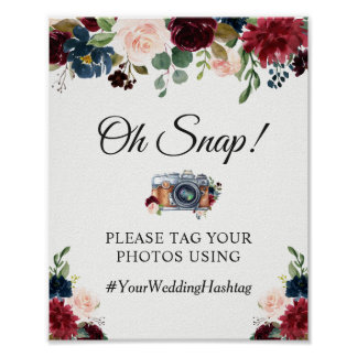 Oh Snap Hashtag Burgundy Red Blue Floral Sign