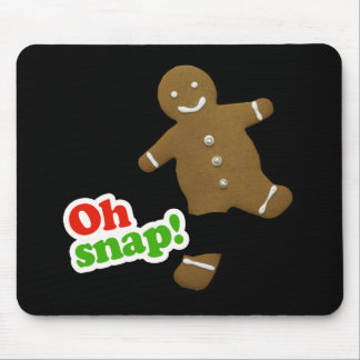 Oh Snap - Holiday Humor -.png Mouse Pad