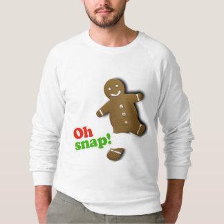 Oh Snap - Holiday Humor -.png Sweatshirt