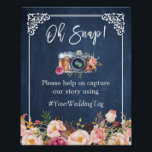"Oh Snap Instagram Hashtag Floral Navy Blue Wedding Poster<br><div class=""desc"">================= ABOUT THIS DESIGN ================= Oh Snap Instagram Hashtag Floral Navy Blue Wedding Sign Poster Template. (1) The default size is 8 x 10 inches, you can change it to any size. (2) For further customization, please click the &quot;Customize it&quot; button and use our design tool to modify this template....</div>"