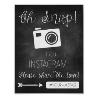 Oh Snap Instagram Wedding Sign- Chalkboard Decor Poster