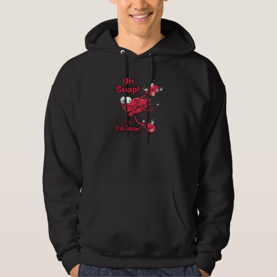 oh snap its crab season funny scared crab hoodie