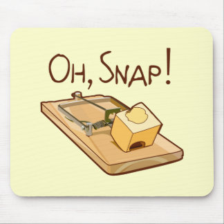 Oh, Snap! Mouse Pad