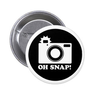 Oh Snap!! Pinback Button