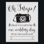 "Oh Snap Wedding Hashtag Sign<br><div class=""desc"">Fun and modern wedding reception sign! Write in your hashtag so your guests can share their photos of your special day!!</div>"