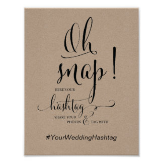 Oh Snap Wedding Hashtag Sign calligraphy theme v2