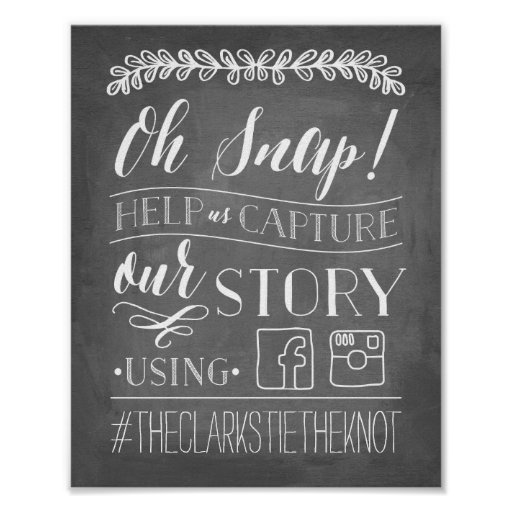 Oh Snap! | Wedding Hashtag Sign Poster | Zazzle