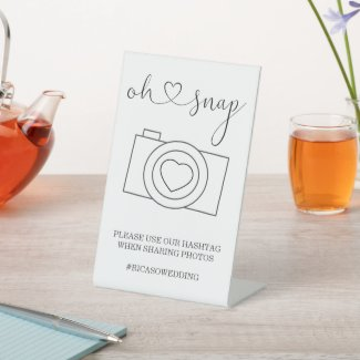 Oh Snap Wedding Photo Hashtag Personalized Pedestal Sign