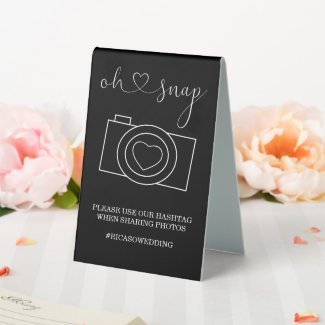 Oh Snap Wedding Photo Hashtag Personalized Table Tent Sign