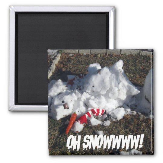 Oh Snowwww! Magnet