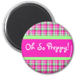 Oh So Preppy! Pink and Green Plaid Magnet