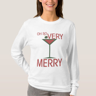 Oh so VERY MERRY Christmas T-Shirt