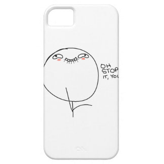Oh Stop It You - iPhone 5 Case