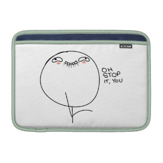 Oh Stop It, You - MacBook Air Sleeve
