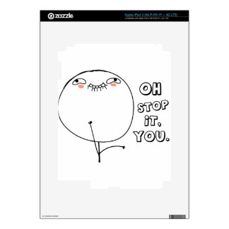 Oh stop it you. - meme iPad 3 decal