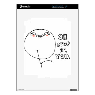 Oh stop it you - meme decals for iPad 2