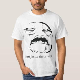 Oh Sweet Jesus Thats Good Rage Face Meme T-Shirt