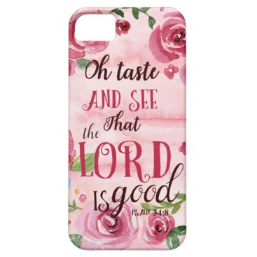 Oh Taste And See That The Lord Is Good Psalm 34:8 iPhone SE/5/5s Case