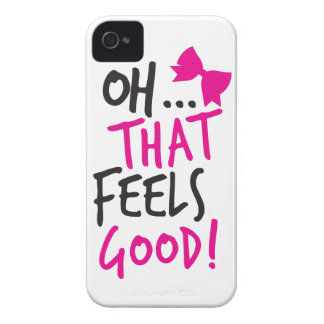 Oh that feels GOOD! iPhone 4 Cover