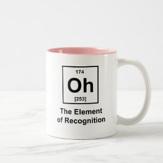 Oh! The Element of Recognition Two-Tone Coffee Mug