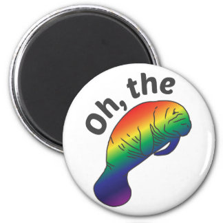 Oh the Hue Manatee Round Magnet