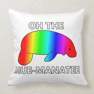 Oh the HUE-MANATEE Throw Pillow