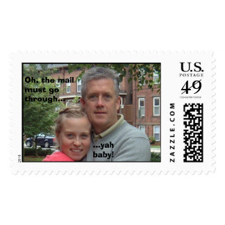 Oh, the mail must go through..., ...yah baby! postage stamp