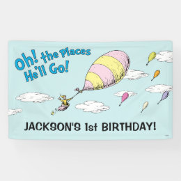 Oh! The Places He'll Go! - First Birthday Banner