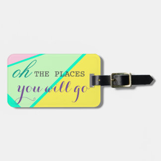Oh The Places You Will Go Bright Colors Modern Luggage Tag