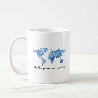 Oh The Places You Will Go Coffee Mug